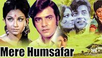 Mere Humsafar 1970 - Romantic Movie   Sharmila Tagore, Jeetendra, Balraj Sahni.