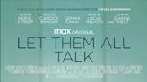 【電影LOL】梅麗史翠普12月又有新戲 Let Them All Talk冇劇本盡見演員功力