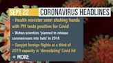 Coronavirus headlines on Sept 22 - Wuhan scientists 'planned to release coronaviruses into bats' in 2018, report claims