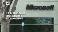 US blames China for Microsoft Exchange cyber hack