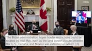Biden Administration Optimistic for May Travel Despite U.S.-Canada Border Remaining Closed