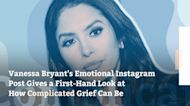 Vanessa Bryant's Emotional Instagram Post Gives a First-Hand Look at How Complicated Grief Can Be
