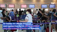 European Union Bars US Travelers Over COVID-19 Concerns