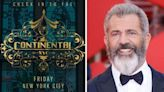 The Continental: John Wick fans in uproar over Mel Gibson spin-off casting 'hard pass'