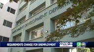 What you need to know about new California unemployment benefit requirements