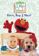 Elmo's World: Babies, Dogs & More