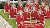 You Can Get Your 'Golden Girls'-Loving Valentine a Dozen Red 'Roses' for Their Yard