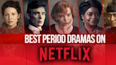 27 Best Period Dramas and Historical Shows on Netflix Right Now