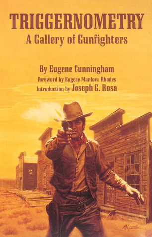 "Start by marking ""Triggernometry: A Gallery of Gunfighters"" as ..."