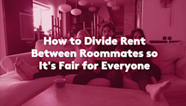 How to Divide Rent Between Roommates so It's Fair for Everyone