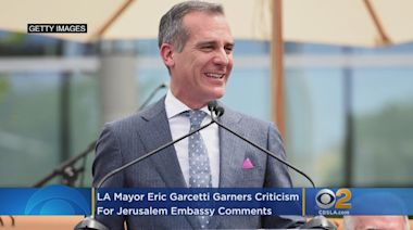 LA Mayor Eric Garcetti Garners Criticism For Jerusalem Embassy Comments