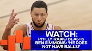 Philly Radio BLASTS Ben Simmons' 'Vile' Game 7: 'He does not have... balls!'