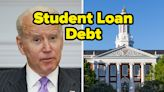 35 People Shared How Biden Canceling $10,000 In Student Debt Would Change Their Lives, And Their Stories Are Important