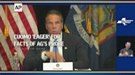 Cuomo 'eager' for facts of AG's probe to come out