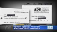 Governor Signs EDD Privacy Bill After 5-Year CBS13 Investigation