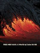 FREE HBO MAX: A World of Calm 06 HD