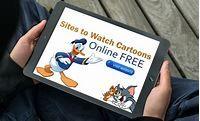 30 Best Sites to Watch Cartoons Online Free