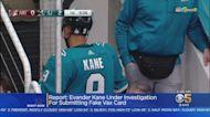 San Jose Shark's Evander Kane Accused Of Submitting Fake Vaccination Card