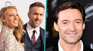 Hugh Jackman Jokes That He Checks On Ryan Reynold's Wife Blake Lively 'All The Time' In Quarantine
