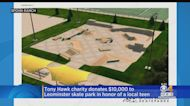 Tony Hawk's Foundation Donates $10,000 To Skatepark In Leominster That Honors Teen Killed By Hit-And-Run