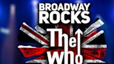 The Rock Project to Present BROADWAY ROCKS THE WHO at The Madison Theatre at Molloy College