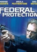 Federal Protection (TV Movie 2002) - Federal Protection (TV ...