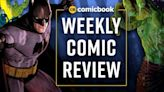 Comic Book Reviews for This Week: 7/28/2021