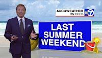 Wake-Up Weather: Last Summer Weekend
