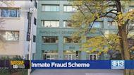 Inmate EDD Fraud Scheme Exposed