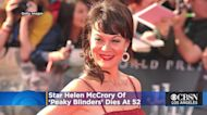 'Peaky Blinders' Star Helen McCrory Dies At 52