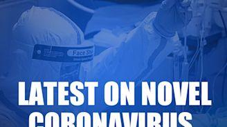 Latest on the novel coronavirus outbreak