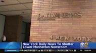 New York Daily News To Shutter Lower Manhattan Newsroom