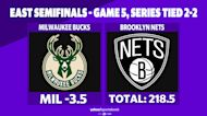 Betting: Bucks vs. Nets | June 15