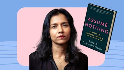 Tanya Selvaratnam's Intimate Partner Violence Story Embodies Me Too's Latest Wave