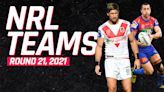 NRL team lists: Every side's confirmed lineup for round 21