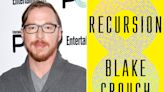 Why Blake Crouch's Netflix-bound Recursion is his most personal (and trippy) novel yet