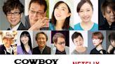 Original Cowboy Bebop Cast Reprise Roles for Japanese Dub of Live-Action Series