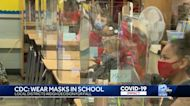 CDC: Students, staff should wear masks in school this fall even if vaccinated