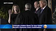 Colorado Leaders React To Amy Coney Barrett's Supreme Court Confirmation