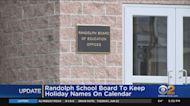 Randolph School Board To Keep Holiday Names On Calendar