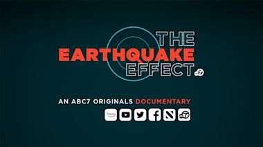 ABC7 Originals Documentary: 'The Earthquake Effect' provides in-depth coverage on Bay Area's readiness for the next major earthquake