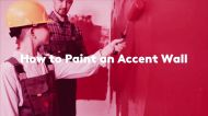How to Paint an Accent Wall
