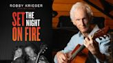 The Doors' Guitarist Robby Krieger Looks Back at Strange Days in New Book