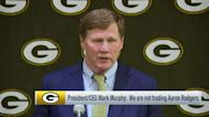 Packers president/CEO Mark Murphy: We are not trading Aaron Rodgers