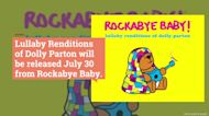 Attention Parents: New Album of Lullaby Renditions of Dolly Parton Tunes is What You Need