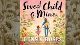 Guns N' Roses Collaborate with James Patterson on New Children's Book Sweet Child O' Mine