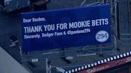 Dodgers fan puts up 'Thank you for Mookie Betts' billboard near Fenway Park