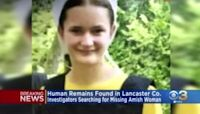 Lancaster County Officials Find Human Remains In Search For Missing Amish Teen