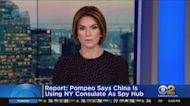 Report: Pompeo Says China Is Using NY Consulate As Spy Hub