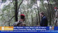 60 Minutes + Gets Rare Look At Italy's Ndrangheta, The World's Most Powerful Mafia Group